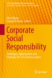 Image of Corporate Social Responsibility: Challenges, Opportunities and Strategies for 21st Century Leaders